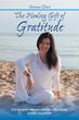 Shannon Elhart Tells of Inner Transformation Brought by Gratitude