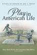 'Play in American Life' Honors Joe L. Frost, Children's Advocate for Play