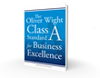 Setting the High Bar for Business Excellence - Oliver Wight Announces New 'Class A Standard Seventh Edition'