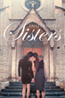 """Angela Smith's New Book """"Inseparable Sisters"""" is A Story that Expresses the Importance of the Love Between Family Members, not Only to Individuals, but to God as Well"""