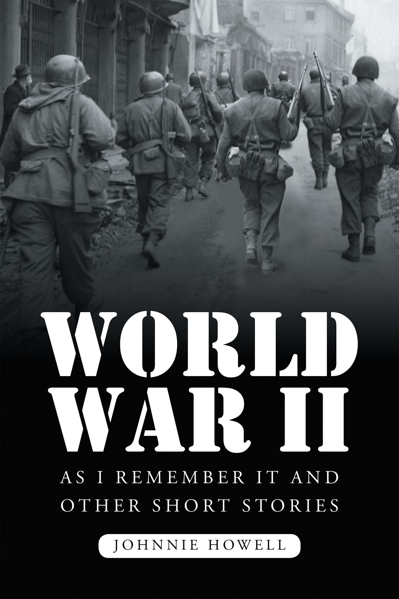 world war ii short story But the veteran's desire to tell his story overcame time in world war ii (jaywestcott for the washington post) written several books about world war ii.