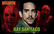 Famous Monsters Halloween Bash welcomes Ray Santiago.