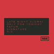 """Out Now: FATUM's Remix of Late Night Alumni's """"Only For Tonight"""" (Ride 