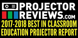 Projector Reviews Releases 2017-2018 Education Projector Report
