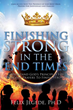 Xulon Press Announces New Book Offering Understanding of God's Principles and Solutions for Standing Strong in the End Times
