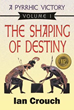 """A Pyrrhic Victory, Volume 1, The Shaping of Destiny"" Recognized by Prestigious Eric Hoffer Book Awards"
