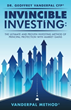 Invincible Investing, the New Book Detailing An Investment Method of Principal Protection With Market Gains