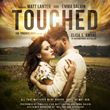 Bestselling Books: The Hollywood Star Who Inspired the Main Character in the Bestselling Novel TOUCHED by Elisa S. Amore is Bringing Him to Life