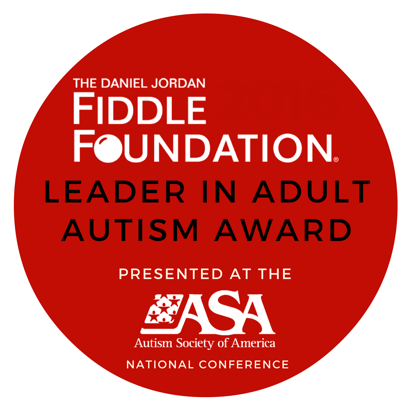 The Daniel Jordan Fiddle Foundation Leader in Adult Autism Award