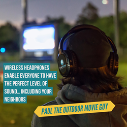 Wireless headphones at an Outdoor Movie event