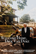 Welcome Home, Dick Van Dyke - Official Poster