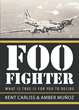 "Authors Kent and Amber's New Book ""Foo Fighter"" is a Fascinating Tale of an Alien Visitor Who Crash Landed in Holland During WWII"