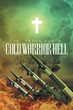 """Author Dr. Tracy Baker's newly released """"Cold Warrior Hell"""" recounts the Cold War experience from the perspective of an airman on the front line."""