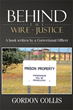 Lawmen Make Their Own Prison Rules in 'Behind the wire – Justice'