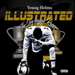 "Alabama Artist Young Holma Drops His Latest Project ""Holma Illustrated"""