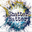 Shatter Batter LLC Announces Shipments to a Third Country