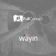 Wayin App Store Launches Partnership With Preferred Data Enrichment Partner, FullContact