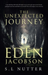 S.L. Nutter Releases 'The Unexpected Journey of Eden Jacobson'