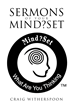 """Author Craig Witherspoon's New Book """"Sermons of Your Mind?Set"""" is a Guide to Aligning the Day-to-Day Business of Life with the Internal Reality of the Mind"""