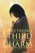 "Author Marco LeVasseur's new book ""Everything On It!!! Third Time's Our Charm"" is A Multidimensional Struggle Between Good and Evil"