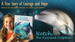 Notch, the Rescued Dolphin is a new children's book by Martina Wing