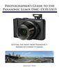 White Knight Press Releases Complete Guide Book for Panasonic Lumix DMC-LX10/LX15 Digital Camera