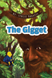 "Stacie Boggess' New Book ""The Gigget"" is a Distinctly Lovable Story of a Special Little Creature on a Search for the Answer to his Loneliness"