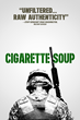 "Semper Fi Fund To Receive Support From New Movie ""Cigarette Soup"" Benefiting United States Military Members And Their Families"