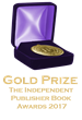 Gold Prize - IP Publisher's Book Award