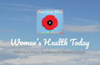 Praeclarus Press Announces Its Blog, Women's Health Today, which Presents Recent Findings on Women's Health Including Depression, Trauma, and Breastfeeding