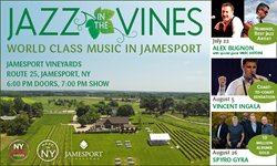Wine and jazz, jazz concerts, jazz shows on Long Island, North Fork jazz series, New York Wine Events, Jamesport Vineyards, summer concerts in Long Island wine country