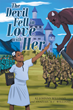 "Authors KJ Johnny Williams and Anaiyah ""A-1"" Williams's Newly Released ""The Devil Fell in Love with Her"" is a Tale about a Girl Waging a Fierce Battle against Satan"