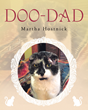 "Author Martha Hostnick's New Book ""Doo-Dad"" is an Inspiring Story about the Love and Patience that Saved the Life of an Injured Feral Cat and Gave Him a Chance at Love"
