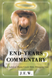 "Author J.E.W.'s New Book ""End-Years Commentary 2: Agur Judaism Hunts Greek Bible Misogyny Lies"" is a Collection of Biblical Research Disclosing the Truth for All"