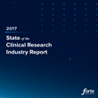 Forte Research Releases 2017 State of the Clinical Research Industry Report
