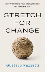 Stretch for Change Book cover image by Gustavo Razzetti