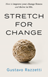 A Book That Wants to Make People Uncomfortable: Stretch for Change by Gustavo Razzetti