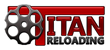 Titan Reloading Adds Two New Reloading Equipment Suppliers