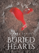 """Author Breea Janay's new book """"Buried Hearts"""" is a dramatic yet comical romantic novel about a woman whose conflicted feelings for her ex complicate her wedding plans."""