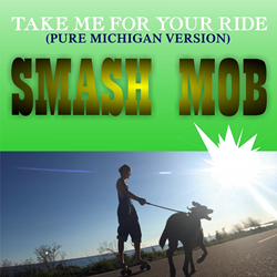 Photo of artwork for song Take Me For Your Ride PURE MICHIGAN version by Smash Mob