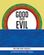 "Author Valcina King-Edgehill's Newly Released ""Good Over Evil"" Is an Adaptation of the Story of Saul of Tarsus, Who Renounced His Evil Ways to Preach the Word of God"