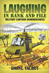 """""""Laughing in Rank and File"""" by Daryl Talbot"""