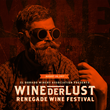 El Dorado Winery Association Announces Inaugural WINEderlust Renegade Wine Festival