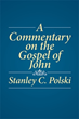 Stanley C. Polski Expands Concept Of Jesus As Christ In Book