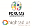 Integrated Receivables Leader, HighRadius, Joins Forums International as Corporate Partner