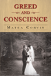 "Author Matea Corvin's new book ""Greed and Conscience"" is the epic story of four generations of rich and poor Croatian families whose lives are inextricably intertwined."