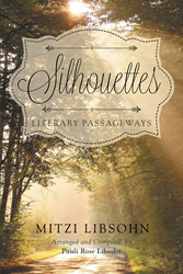 """Author Mitzi Libsohn's New Book """"Silhouettes: Literary Passageways"""" is an Endearing Collection of Short Essays on Writers and Characters of Great Literature"""