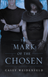 "Author Casey Weidenfeld's New Book ""The Mark of the Chosen"" Is the Gripping Story of a Young Girl with Supernatural Abilities Searching for Allies in a Hostile World"