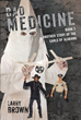 "Author Larry Brown's New Book ""Bad Medicine, Book 2: Another Story of the Earls of Alabama"" Is a Sequel to the Tale of Five Generations of a Rural American Family"