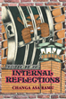 """Author Changa Asa Ramu's New Book """"Internal Reflections"""" is the Riveting Memoir of a Man Incarcerated at the Age of Nineteen without the Possibility of Parole"""